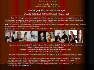Music in Miami Three Sundays in July A Classical Chamber Music Concert Series