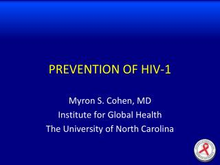 PREVENTION OF HIV-1