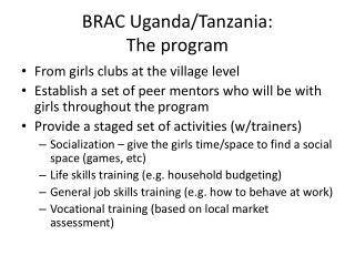 BRAC Uganda/Tanzania: The program
