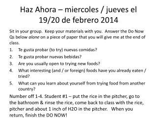 Haz Ahora  –  miercoles  /  jueves  el 19/20 de  febrero  2014