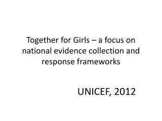 Together for Girls – a focus on national evidence collection and response frameworks
