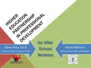 Higher  Education  Partnership in Professional Development