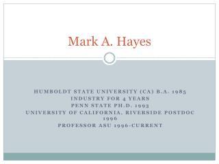 Mark A. Hayes