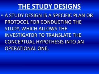 THE STUDY DESIGNS