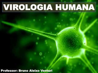 VIROLOGIA HUMANA