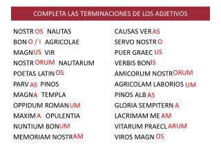 COMPLETA LAS TERMINACIONES DE LOS ADJETIVOS