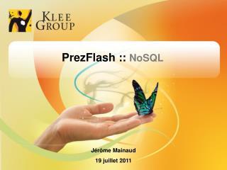 PrezFlash ::  NoSQL