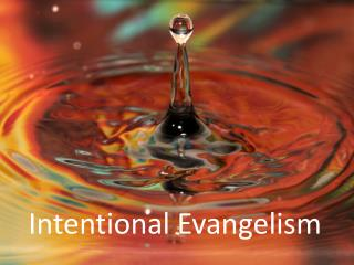 Intentional Evangelis m