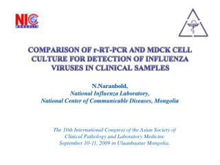 N.Naranbold,  National Influenza Laboratory, National Center of Communicable Diseases, Mongolia