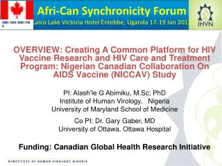 Afri -Can Synchronicity Forum Laico  Lake Victoria Hotel Entebbe, Uganda 17 _ 19 Jan 2013