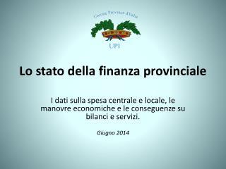Lo stato della finanza provinciale