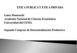 ETICA PUBLICA Y ETICA PRIVADA