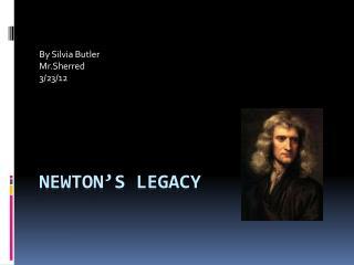 Newton's Legacy