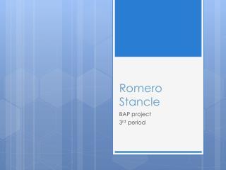 Romero  S tancle
