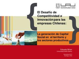 El Desafío de Competitividad e innovación para las empresas Chilenas: