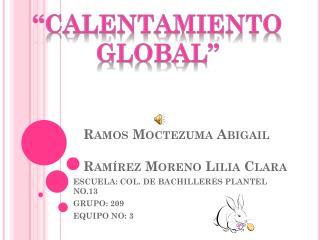 Ramos Moctezuma Abigail Ramírez Moreno Lilia Clara