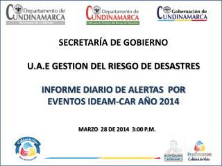SECRETARÍA DE GOBIERNO U.A.E GESTION DEL RIESGO DE DESASTRES