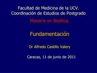 Facultad de Medicina de la UCV. Coordinación de Estudios de Postgrado