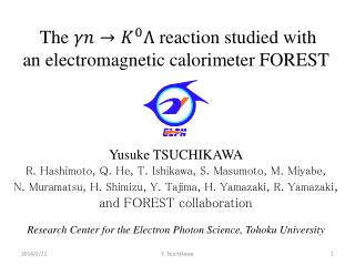 The reaction studied with         an electromagnetic calorimeter FOREST