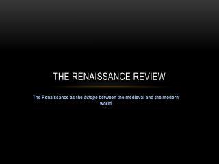 The Renaissance Review