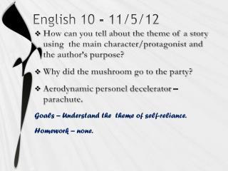 English 10 - 11/5/12