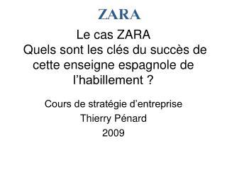 Le cas ZARA   Quels sont les cl s du succ s de cette enseigne espagnole de l habillement