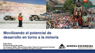 Movilizando el potencial de desarrollo en torno a la minería
