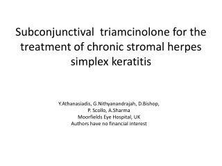 Subconjunctival triamcinolone  for the treatment of chronic  stromal  herpes simplex  keratitis