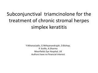 Subconjunctival triamcinolone  for the treatment of chronic  stromal  herpes simplex  keratitis