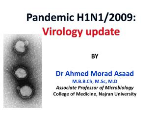 Pandemic H1N1/2009:  Virology update