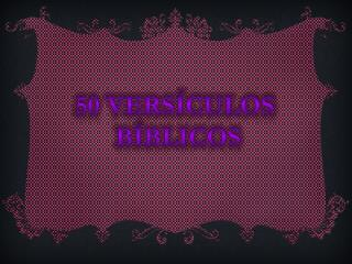 50 versículos  bíblicos