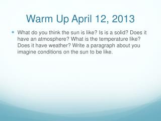 Warm Up April 12, 2013