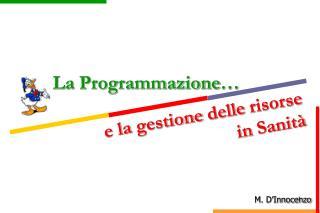 La  Programmazione …