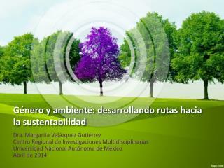 Género y ambiente: desarrollando rutas hacia la sustentabilidad