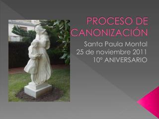 PROCESO DE CANONIZACIÓN