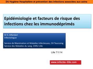 Epidémiologie et facteurs de risque des infections chez les immunodéprimés