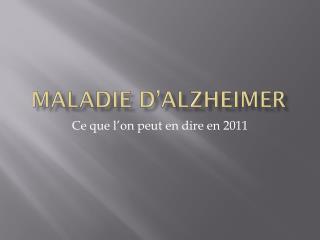 Maladie d' alzheimer