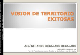 VISION DE TERRITORIO EXITOSAS