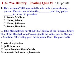 U.S. /Va. History:  Reading Quiz  #2 : 10 points
