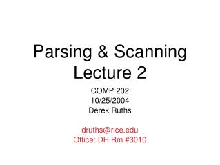 Parsing & Scanning Lecture 2