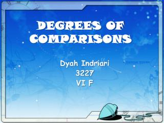 DEGREES OF COMPARISONS
