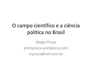 O campo científico e a ciência política no Brasil