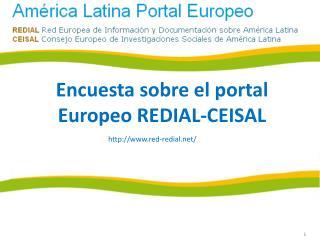 Encuesta sobre el portal Europeo  REDIAL-CEISAL