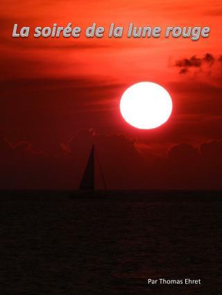La soirée de la lune rouge