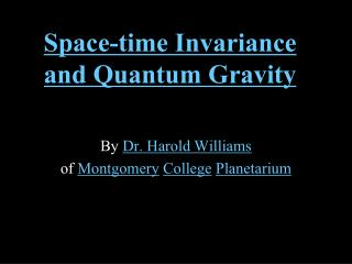Space-time Invariance and Quantum Gravity