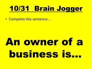 10/31  Brain Jogger