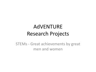 AdVENTURE  Research Projects