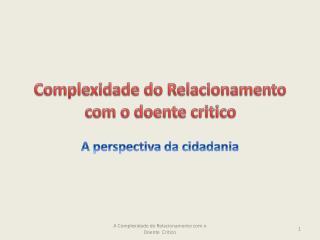 Complexidade do Relacionamento com o doente critico