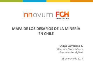 MAPA DE LOS DESAFÍOS DE LA MINERÍA EN CHILE