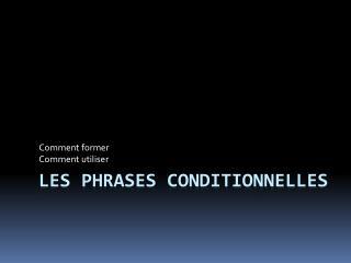 Les phrases conditionnelles